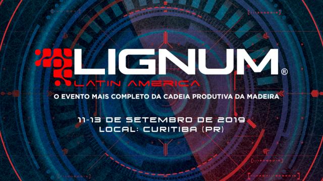 2019: o ano da Lignum Latin America – Curitiba vai receber mais uma vez a feira que reúne toda a cadeia produtiva da madeira.