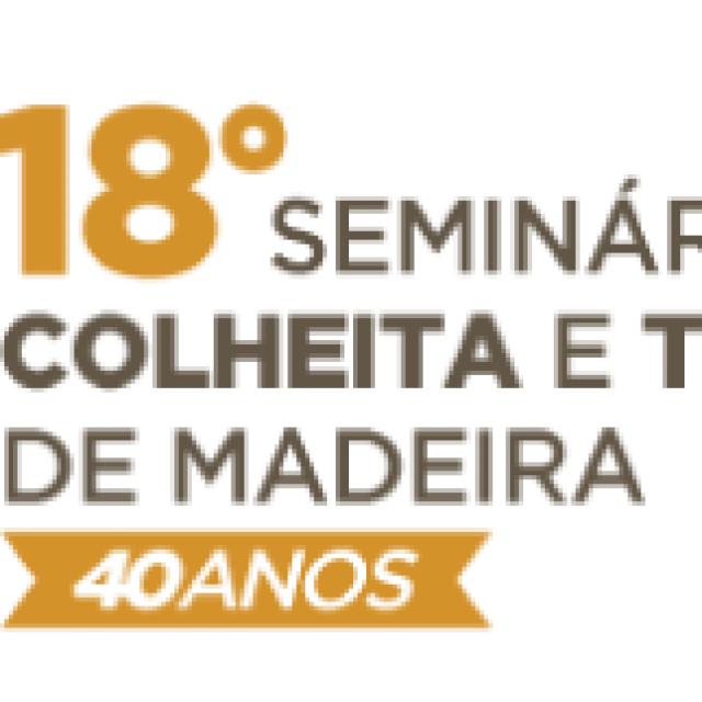 18º SEMINÁRIO DE COLHEITA E TRANSPORTE DE MADEIRA
